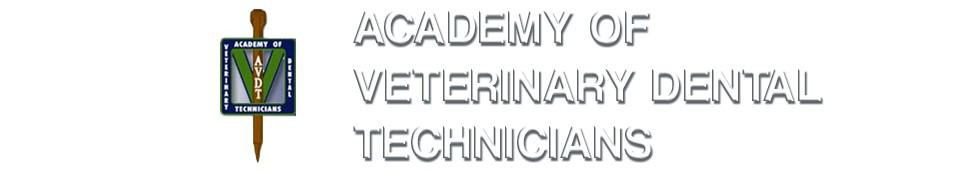 The Academy of Veterinary Dental Technicians
