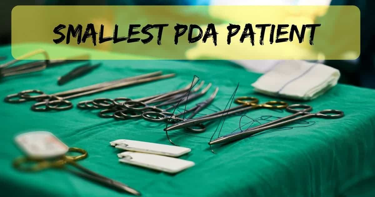 Smallest PDA patient