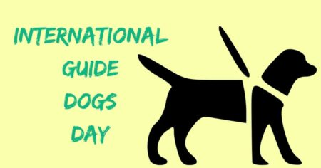 International Guide Dogs Day – April 24