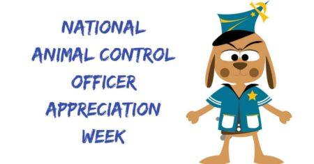 National Animal Control Officer Appreciation Week