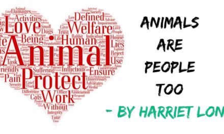 Animals are people too – by Harriet Long