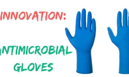 Innovation: Antimicrobial gloves