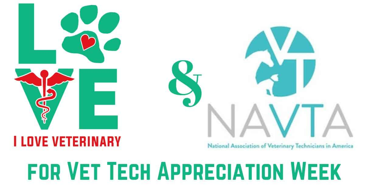 I Love Veterinary & NAVTA for Vet Tech Appreciation Week