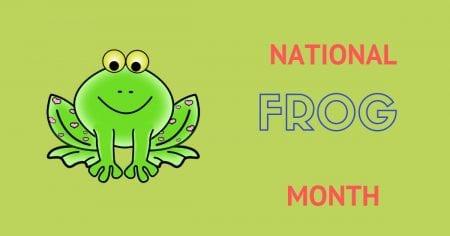 National Frog Month – April 2019