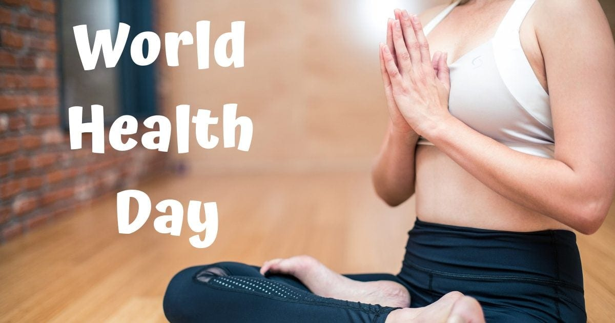 World Health Day – April 7th 2019