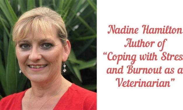 """Nadine Hamilton – Author of """"Coping with Stress and Burnout as a Veterinarian"""""""
