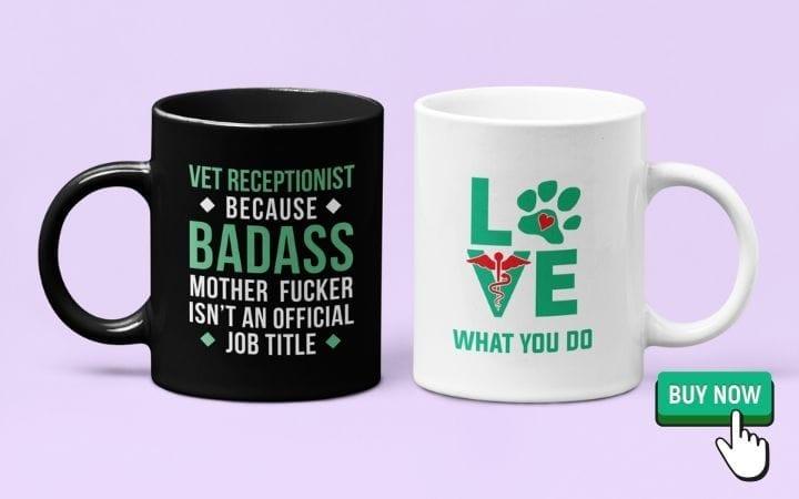 veterinary receptionist gifts, coffee mugs, by I Love Veterinary