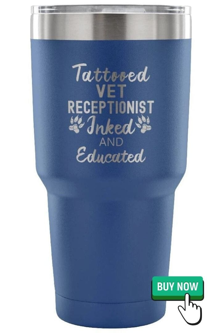 gifts for veterinary receptionist, tumbler, by I Love Veterinary