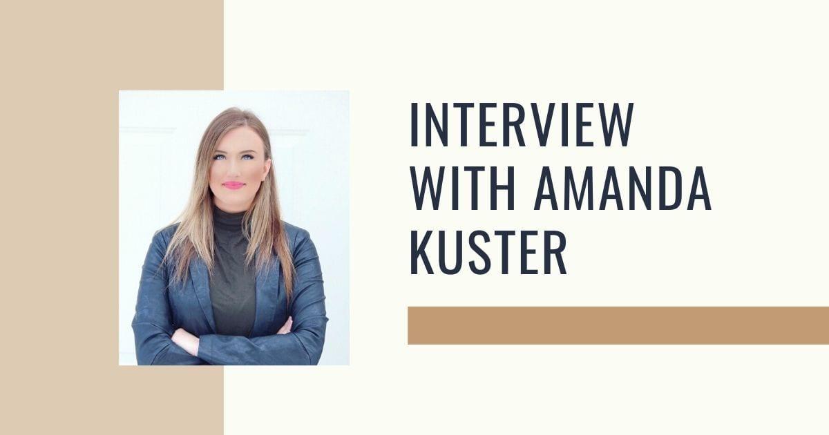 Interview with Amanda Kuster