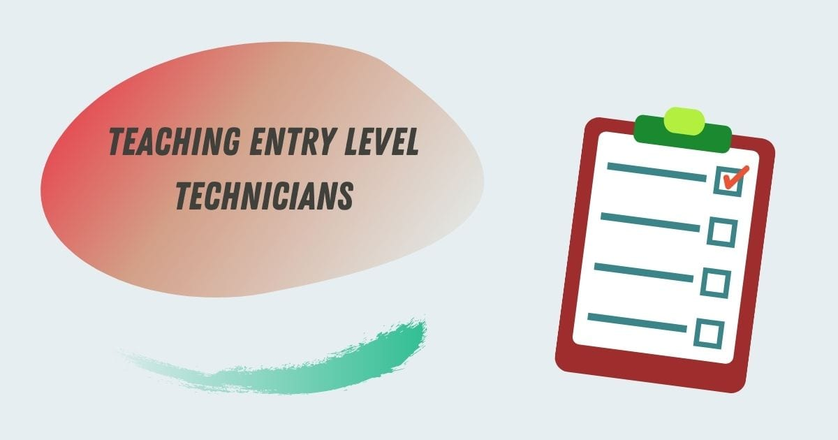 Teaching Entry Level Technicians - I Love Veterinary