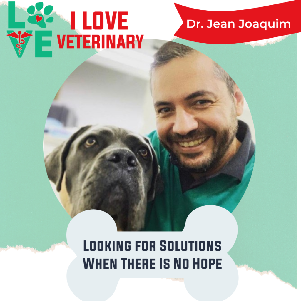 Dr. Jean Joaquim I Love Veterinary - Blog for Veterinarians, Vet Techs, Students